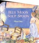 Blue moon soup spoon PDF