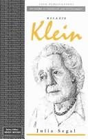 Melanie Klein by Julia Segal