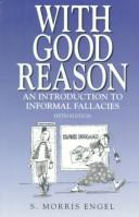 With good reason by S. Morris Engel
