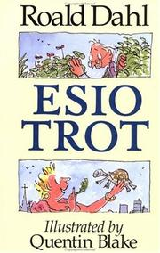 Esio Trot by Roald Dahl