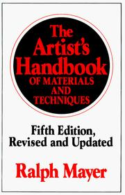 The artist&#39;s handbook of materials and techniques by Ralph Mayer