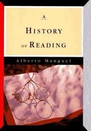 Cover of: A history of reading by Alberto Manguel