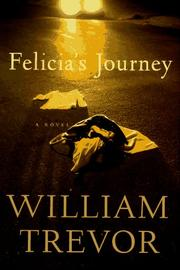 Felicia&#39;s journey by William Trevor