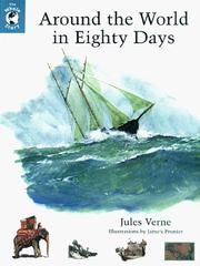 Around the World in Eighty Days (Le tour du monde en quatre-vingts jours) by Jules Verne