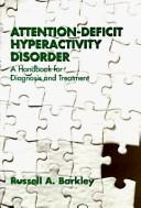 Attention-deficit hyperactivity disorder by Russell A. Barkley