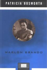 Marlon Brando by Patricia Bosworth