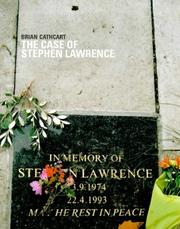 The case of Stephen Lawrence by Brian Cathcart