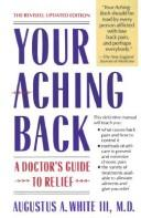 Your aching back by Augustus A. White