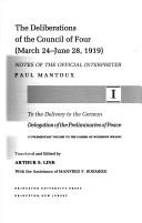 The deliberations of the Council of Four (March 24-June 28, 1919) PDF