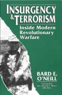 Insurgency &amp; terrorism by Bard E. O&#39;Neill