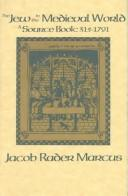 The Jew in the medieval world by Marcus, Jacob Rader