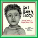 Do I have a daddy? by MARILYN REYNOLDS