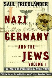 Cover of: Nazi Germany and the Jews: Volume 1 by Saul Friedlander