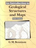An introduction to geological structures and maps by George Mills Bennison