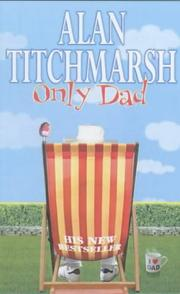 Cover of: Only Dad by Alan Titchmarsh