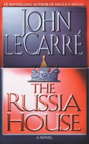 Cover of: The Russia House | John le Carré
