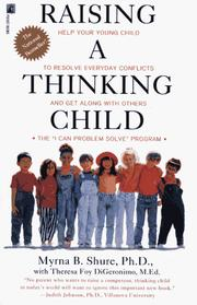 Raising a thinking child by Myrna B. Shure