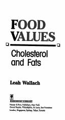 Food values by Leah Wallach