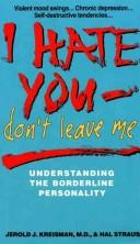 I Hate You - Don&#39;t Leave Me by Jerold J. Kreisman