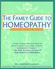 The family guide to homeopathy by Andrew Lockie