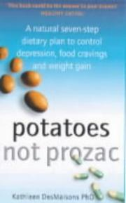 Cover of: Potatoes Not Prozac by Kathleen DesMaisons