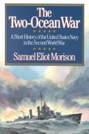 The two ocean war by Samuel Eliot Morison