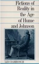 Fictions of reality in the age of Hume and Johnson by Leopold Damrosch