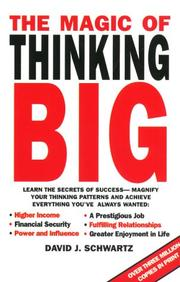 The Magic of Thinking Big by David Joseph Schwartz