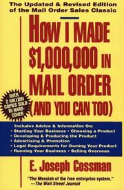 How I made $1,000,000 in mail order by E. Joseph Cossman