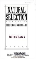Natural selection by Frederick Barthelme