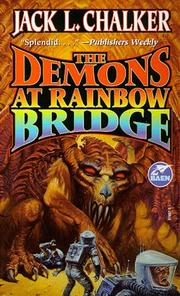 Cover of: The Demons at Rainbow Bridge (The Quintara Marathon , No 1) by Jack L. Chalker