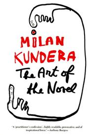 Cover of: The art of the novel by Milan Kundera