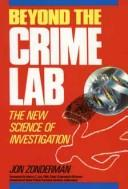 Beyond the crime lab by Jon Zonderman