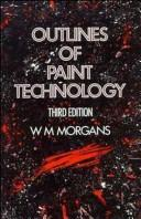 Outlines of paint technology by W. M. Morgans