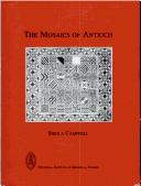 The mosaics of Antioch by Sheila D. Campbell