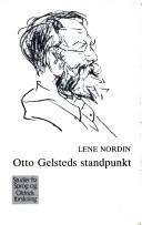 Otto Gelsteds standpunkt by Lene Nordin