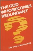 The God who becomes redundant PDF