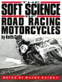 Soft Science of Roadracing Motorcycles PDF