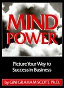 Mind Power by Gini Graham Scott