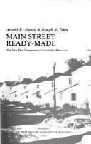 Main Street ready-made by Arnold R. Alanen