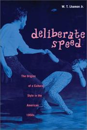 Deliberate speed by W. T. Lhamon