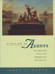 A nation of agents by James E. Block