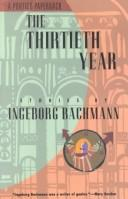 The thirtieth year by Ingeborg Bachmann