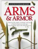 Arms &amp; armor by Michle Byam