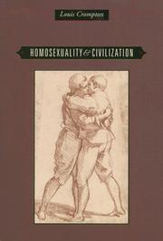 Cover of: Homosexuality and Civilization by Louis Crompton