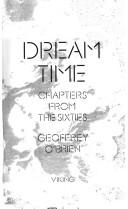 Dream time by Geoffrey O&#39;Brien