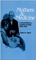 Mothers and medicine by Rima D. Apple