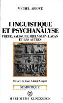 Cover of: Linguistique et psychanalyse by Michel Arrivé