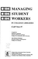 Managing student workers in college libraries PDF