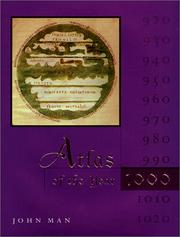 Atlas of the Year 1000 by John Man